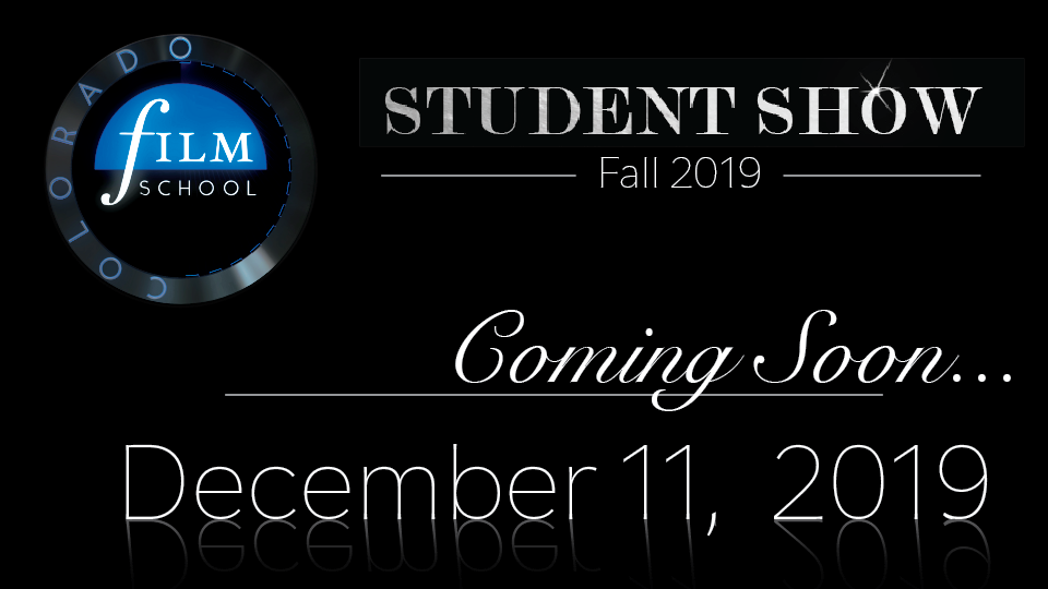 Fall 2019 Student Show Save the Date